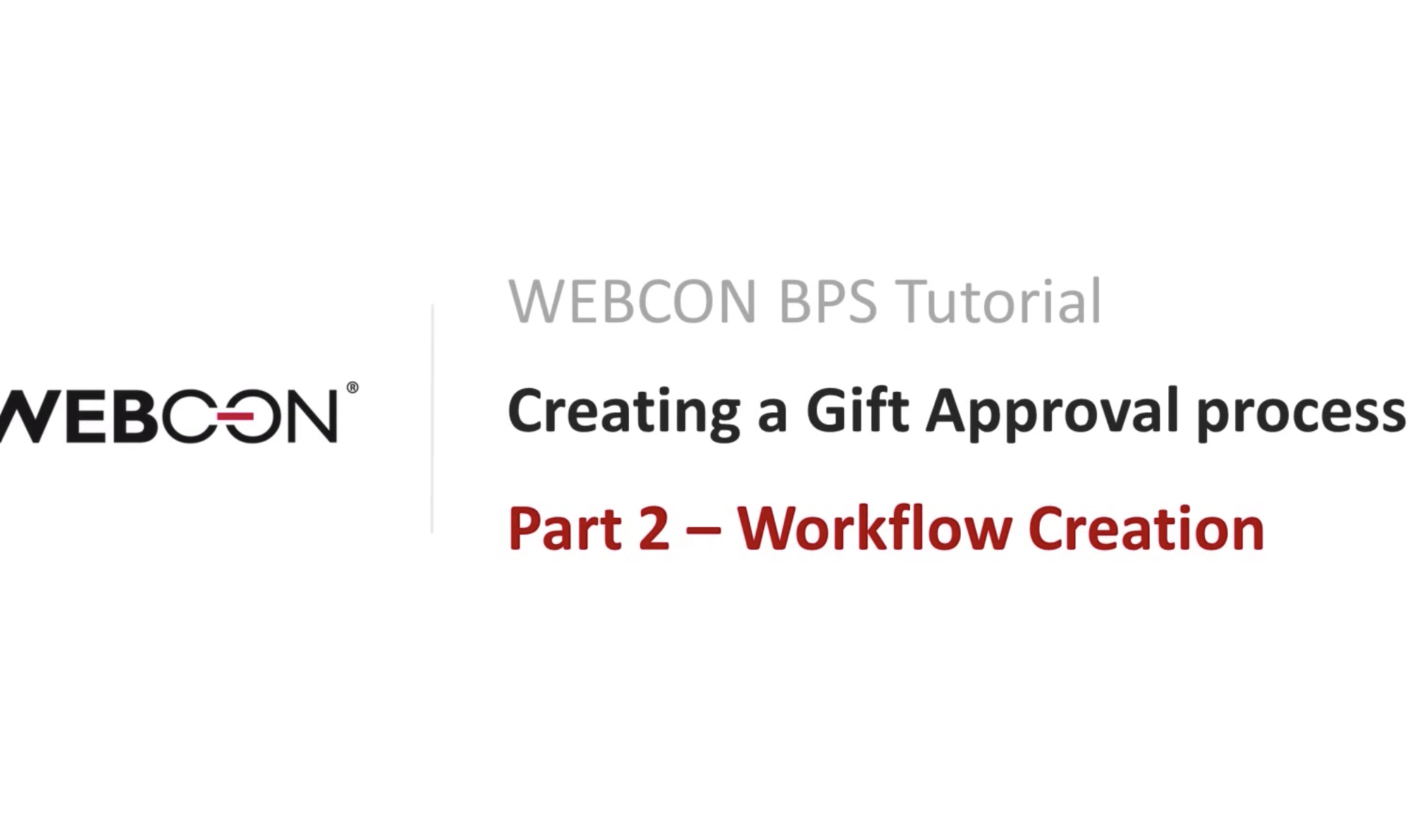 WEBCON BPS TUTORIAL Part 2