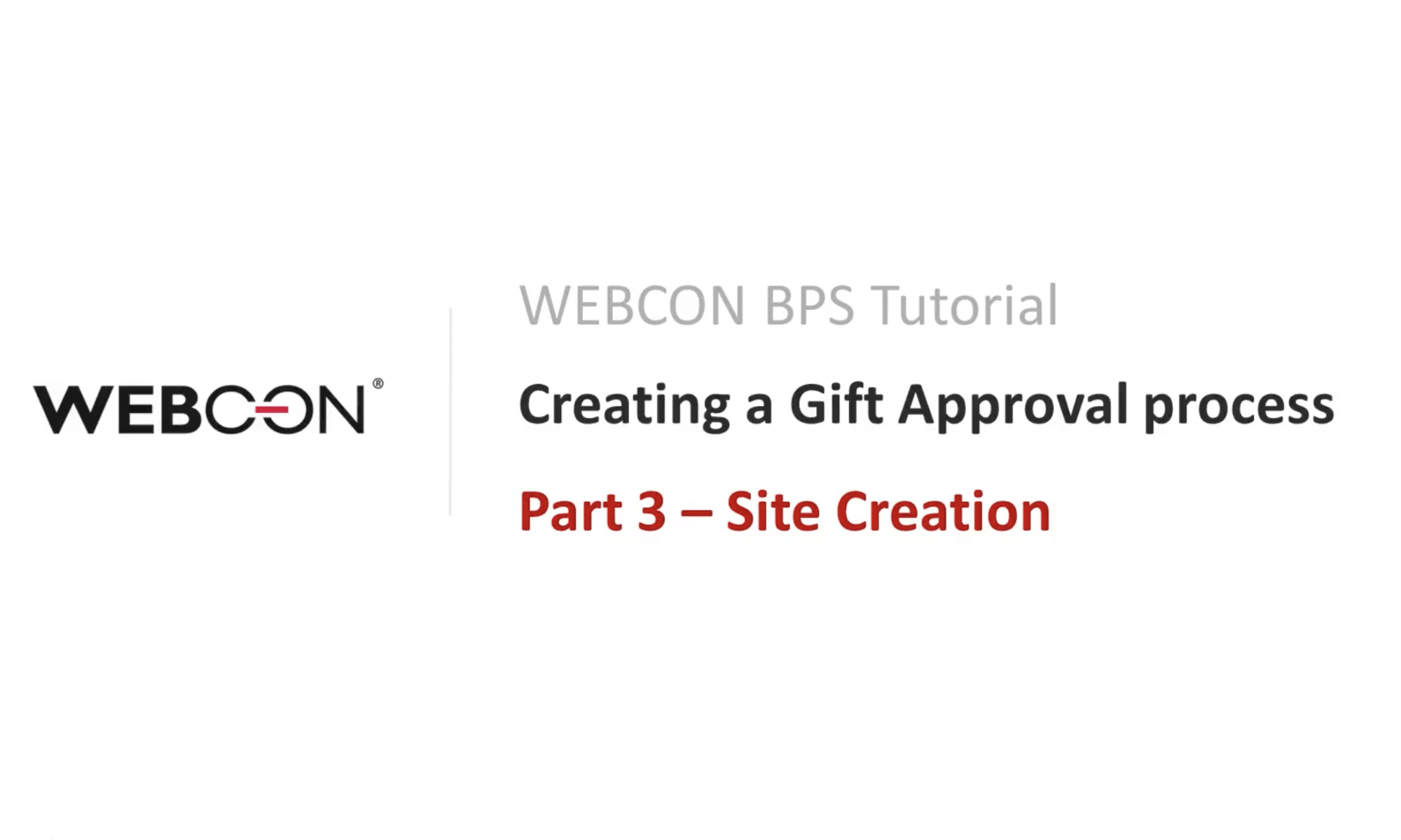 WEBCON BPS TUTORIAL Part 3