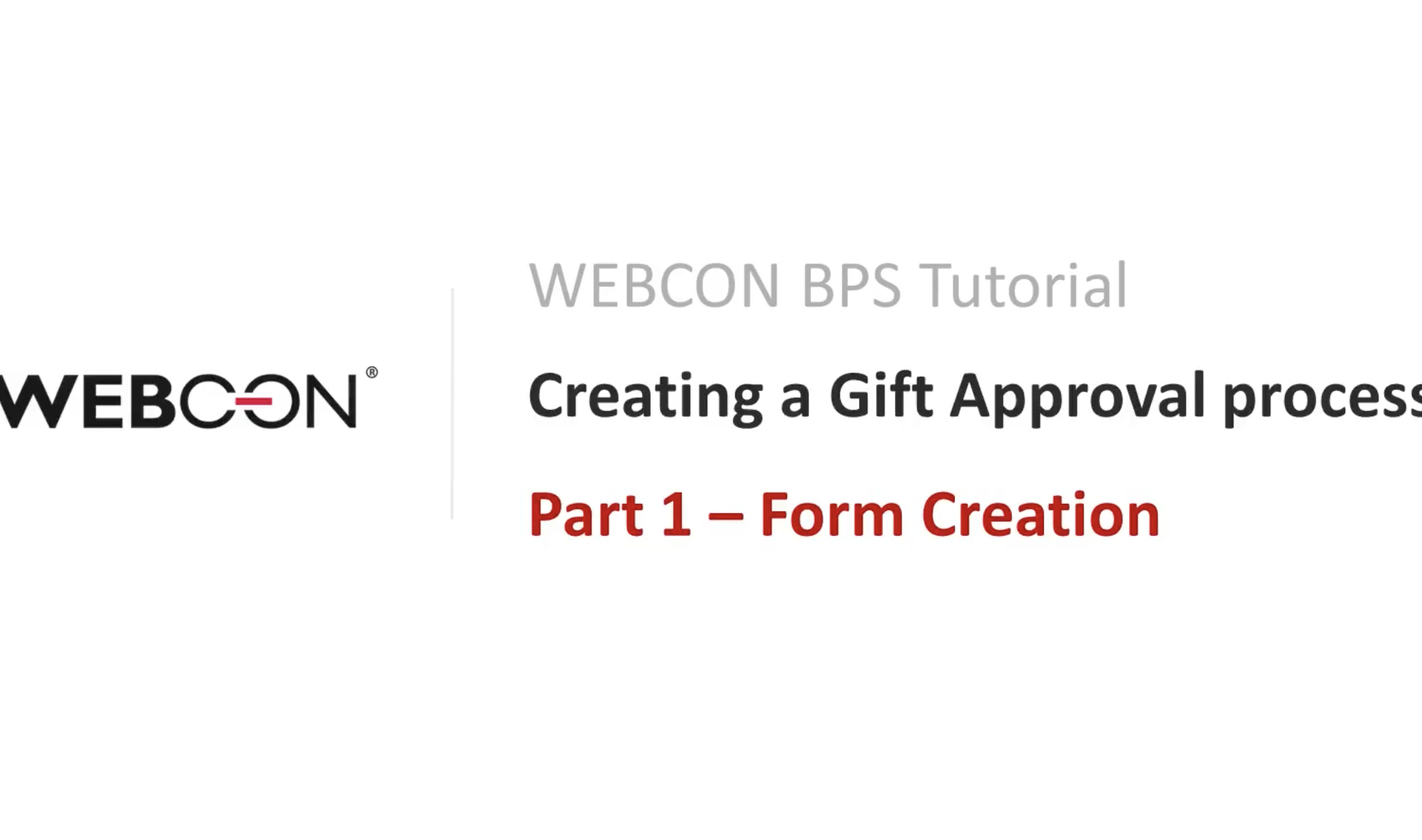 WEBCON BPS TUTORIAL Part 1