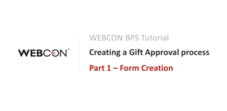 WEBCON BPS TUTORIAL Part 1