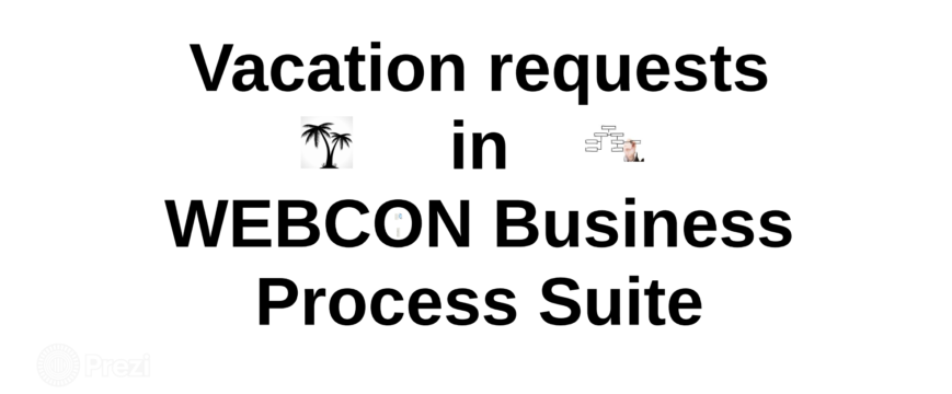 WEBCON-BPS -VACATION-REQUEST-WORKFLOW