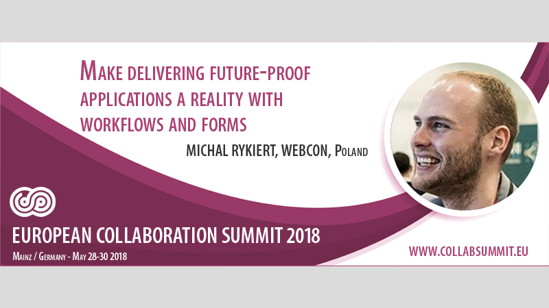 "WEBCON's session: ""Make delivering future-proof applications a reality with workflows and forms."""