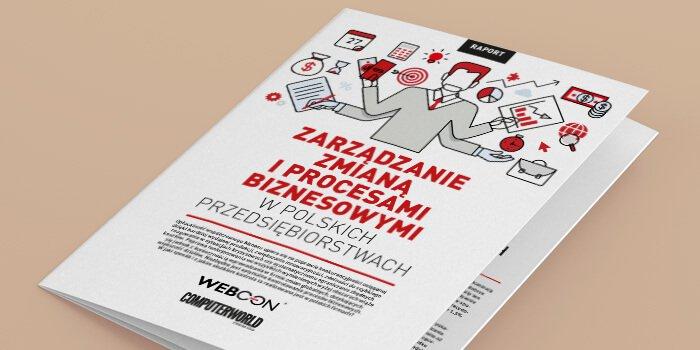 Raport: Zarządzanie zmianą i procesami biznesowymi