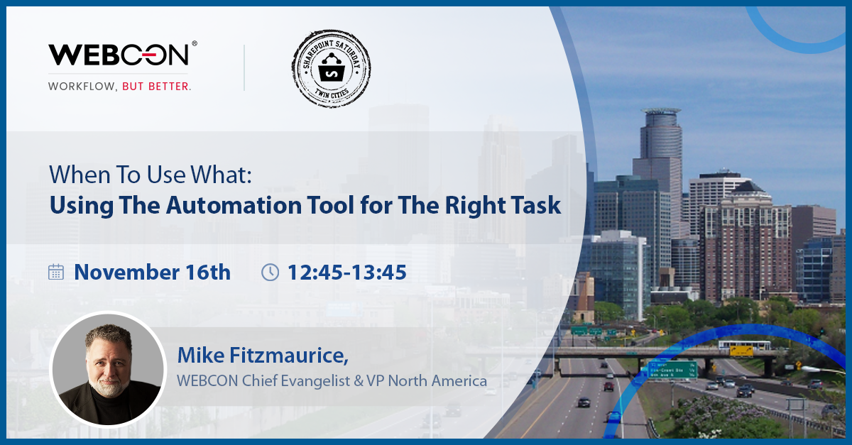 Mike Fitzmaurice session at SPS Twin Cities: When To Use What: Using The Automation Tool for The Right Task