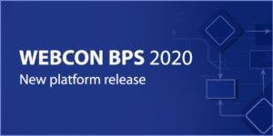 WEBCON BPS 2020 new release