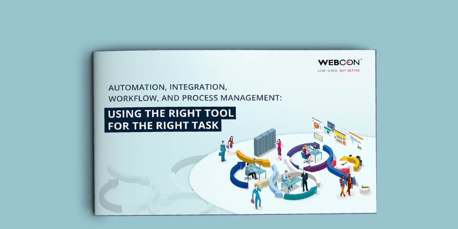 workflow and process automation the right tool for the right task whitepaper